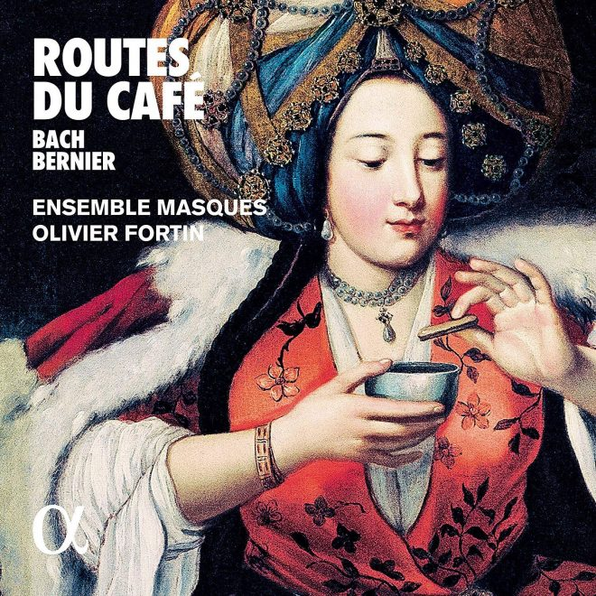 Cantatas by bernier and Bach on the theme of coffee's arrival in Europe CD cover
