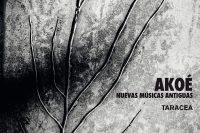 Akoé Nuevas Musicas Antiguas CD cover