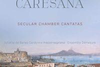 Caresana secular cantatas CD cover Brilliant Classics