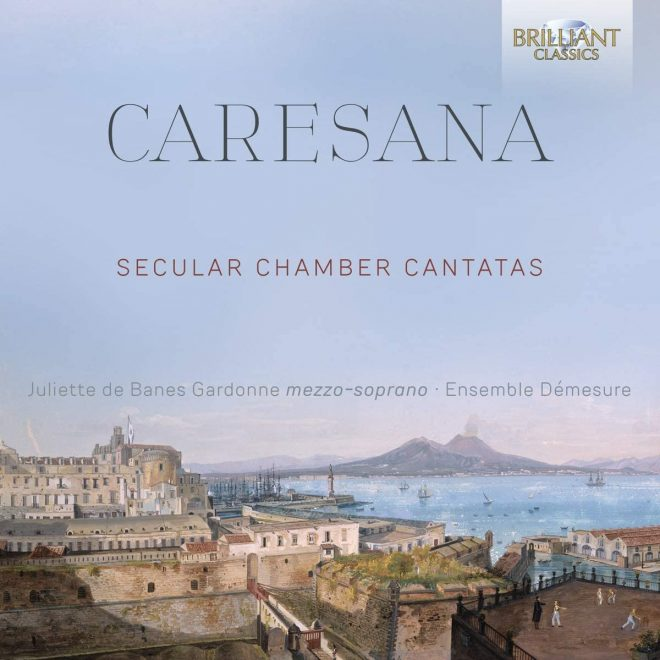 Caresana secular cantatas CD cover Brilliant Classics
