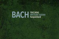 Bach toccatas Masaaki Suzuki CD