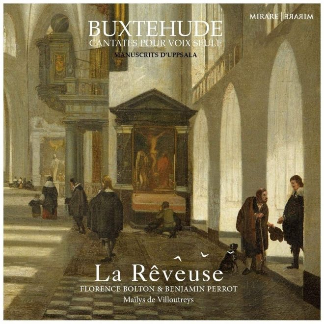 Cantatas for solo voice Buxtehude La Rêveuse