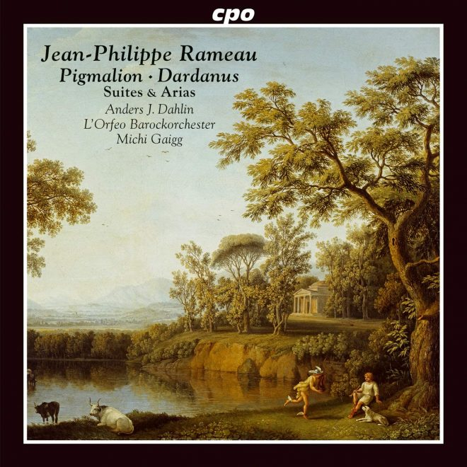 Rameau Pygmalion Dardanus suites and arias