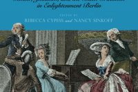 Sarah Levy's World: Gender, Judaism and the Bach Tradition in Enlightenment Berlin