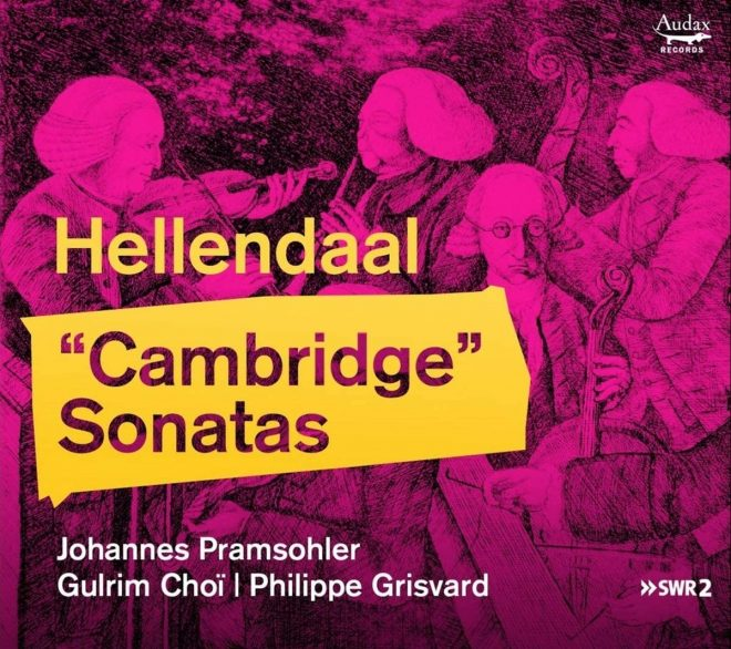 CD cover Hellendaal Cambridge Sonatas Pramsohler