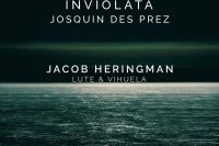 Jacob Heringman plays Josquin Inviolata