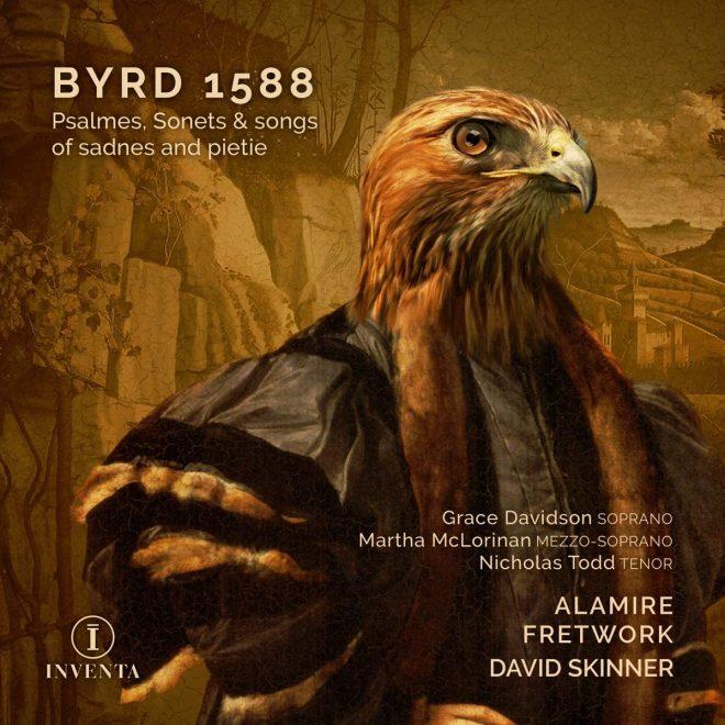 CD cover Byrd 1588 Alamire Fretwork David Skinner