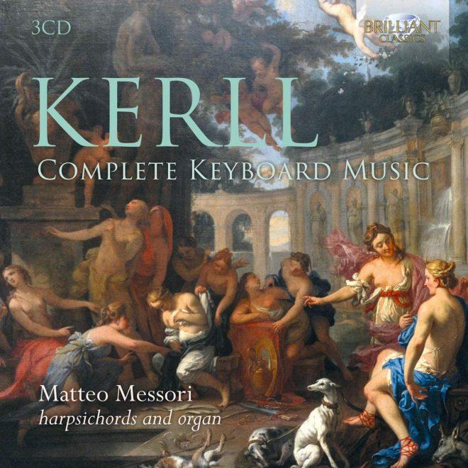 CD cover Matteo Mesori Kerll Complete keyboard music Brilliant Classics