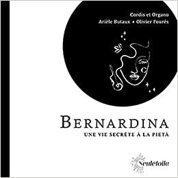 Cover of Bernardina Une vie secrète à la Pietà