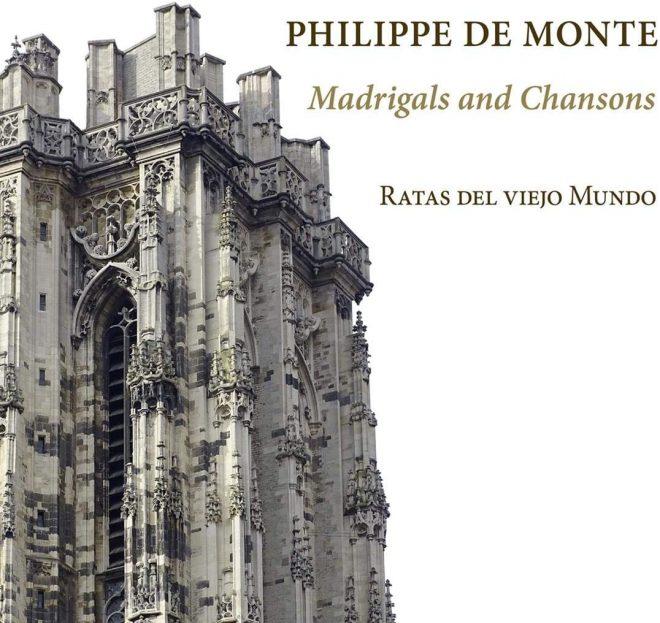 Philippe de Monte Madrigals and Chansons Ratas del viejo Mundo