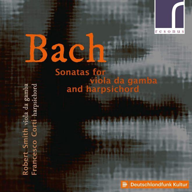 CD cover Bach Sonatas for viola da gamba and harpsichord Robert Smith Francesco Corti